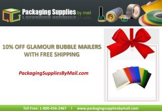 10% Of On Glamour Bubble Mailers With FREE SHIPPING