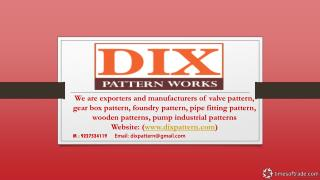 Dix pattern works - Best Wooden Patterns, Valve Pattern, Pip