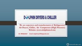 Dolphin Dryers - Refrigerated Air Dryers, Chiller
