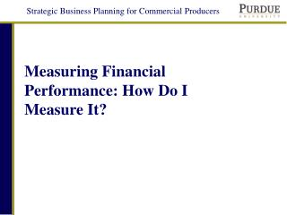 Measuring Financial Performance: How Do I Measure It