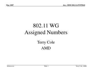 802.11 WG  Assigned Numbers
