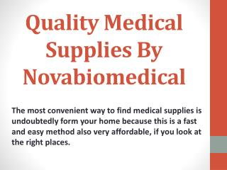 Quality Medical Supplies By Novabiomedical