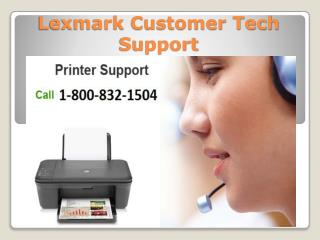 Lexmark Customer Tech Support 1-800-832-1504