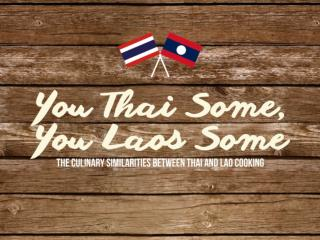 The Culinary Similarities Between Thai and Lao Cooking