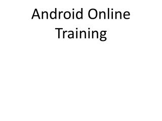Android Online Training | Online Android Training