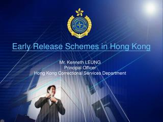 Early Release Schemes in Hong Kong