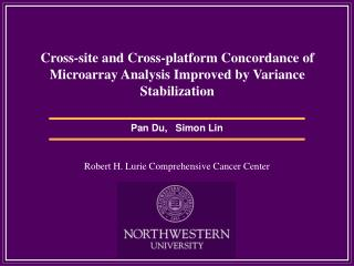 Cross-site and Cross-platform Concordance of Microarray Analysis Improved by Variance Stabilization