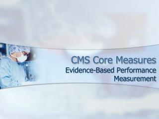 CMS Core Measures