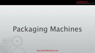 Good packaging machines at Lagerblad