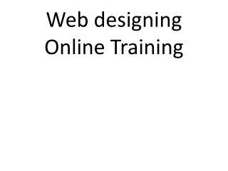 Web designing Online Training  Web designing Online Training