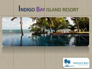 Indigo Bay island Resort