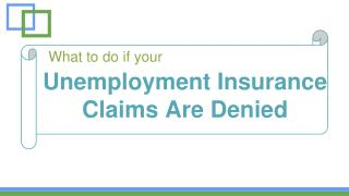 What To Do If UC Claims Are Denied