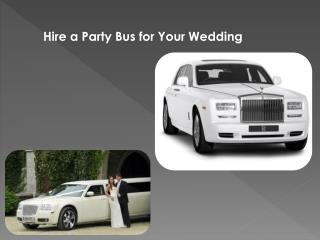 Hire a Party Bus for Your Wedding