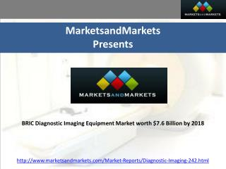 BRIC Diagnostic Imaging Equipment Market worth $7.6 Billion