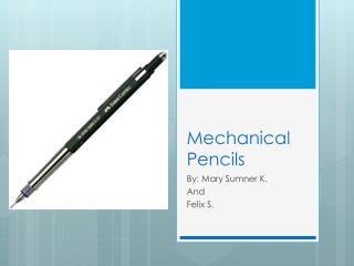 Mechanical Pencils