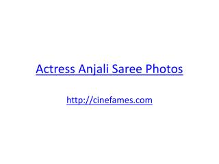 Actress Anjali Saree Photos| Cinefames.com