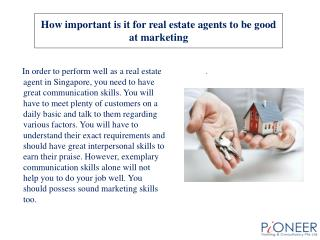How important is it for real estate agents to be good at mar