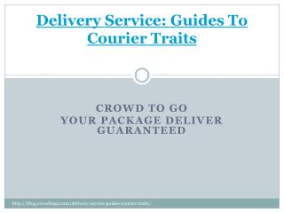 Delivery Service: Guides To Courier Traits