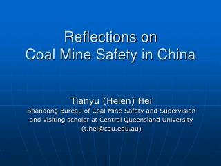 Reflections on  Coal Mine Safety in China