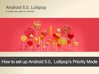 How to set up Android 5.0, Lollipop's Priority Mode