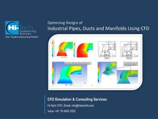 Optimizing Designs of Industrial Pipes, Ducts and Manifolds
