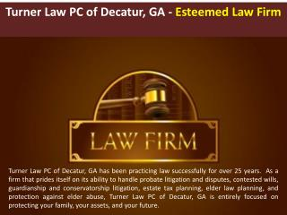 Turner Law PC of Decatur, GA - Esteemed Law Firm