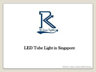 LED Tube Light in Singapore