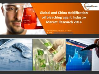 Global and China Acidification oil bleaching agent Industry