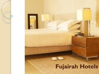 Fujairah Hotels, Ajman Hotels and Ras Al Khaimah Hotels