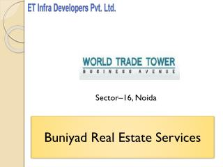 World Trade Tower - Tallest Address in NCR