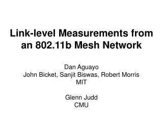 Link-level Measurements from an 802.11b Mesh Network