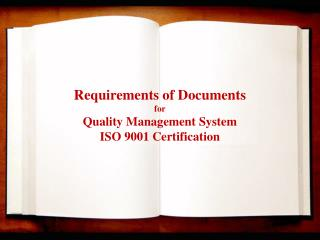 Documents Requirements for Quality System Certification