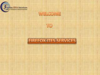 FIREFOX ITES SERVICES