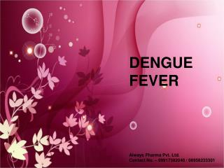 Ayurvedic Treatment of Dengue,Homoeopathic Treatment of Deng