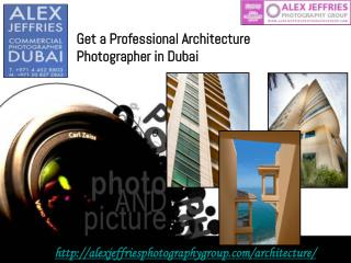Get a Professional Architecture Photographer in Dubai