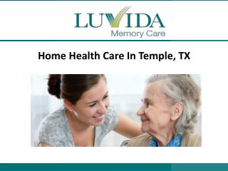 Home Health Care In Temple, TX