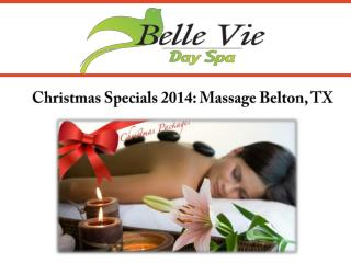Christmas Specials 2014: Massage Belton, TX
