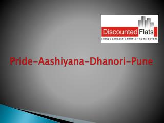 Pride Aashiyana Dhanori A real estate, residential projects