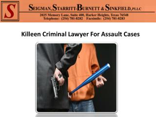 Killeen Criminal Lawyer For Assault Cases