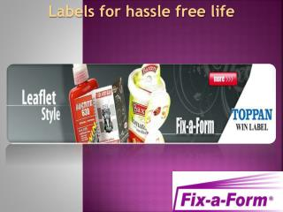 Labels for hassle free life