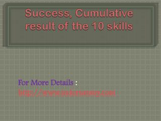 Success, Cumulative result of the 10 skills