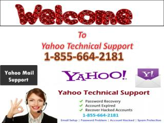 1-855-664-2181 Contact Yahoo Technical Support