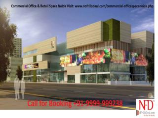 The Best Choice for Commercial Investment in Noida Call @99