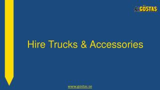 Hire Trucks and Accessories