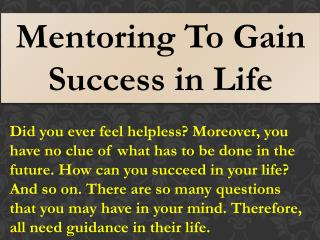 Mentoring To Gain Success in Life