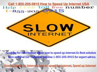 Speed up Computer or Internet toll free number 1-855-205-091