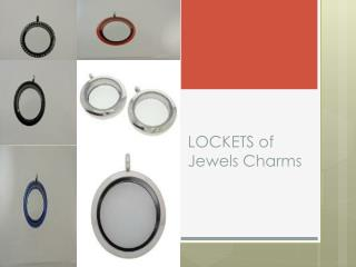 LOCKETS of Jewels Charms
