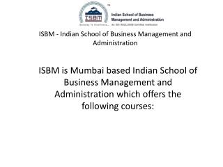 ISBM MBA Degree Mumbai Courses Reviews