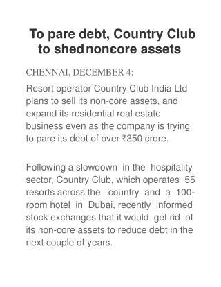 To pare debt, Country Club to shed non-core assets