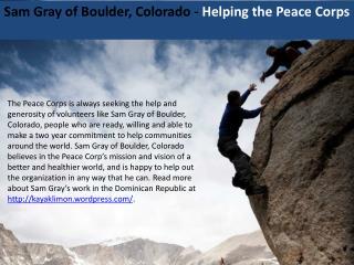 Sam Gray of Boulder, Colorado - Helping the Peace Corps